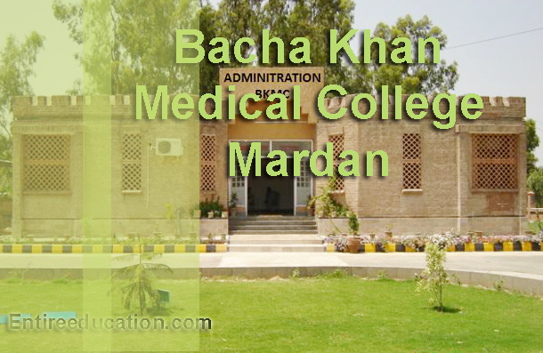 Bacha Khan Medical College Mardan Admissions 2018 Last date