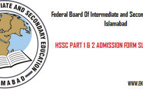 FBISE Federal Board HSSC Part 1 and 2 Forms Submission 2021