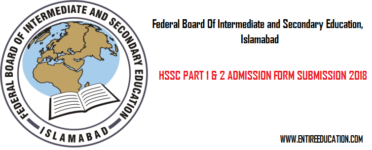 FBISE Federal Board HSSC Part 1 and 2 Forms Submission 2020