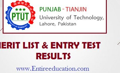 Punjab Tianjin University of Technology, Lahore PTUT Merit List and Entry Test Results for admissions 2020