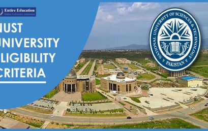 NUST University Eligibility Criteria 2020 Undergraduate, Post Graduate and PhD