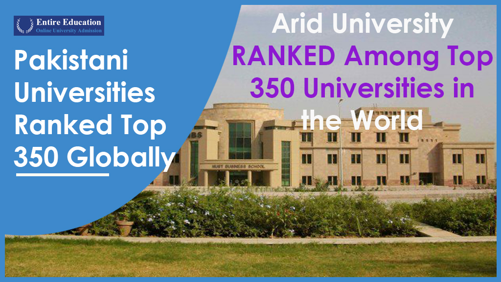 Pakistani Universities Ranked Among Top 350 Universities in the World
