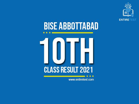 BISE Abbottabad 10th Class Result 2021 – Abbottabad Matric Result