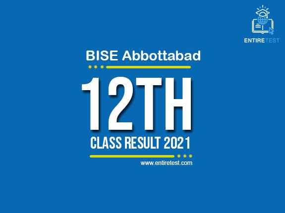 BISE Abbottabad 12th Class Result 2021 – FSC, ICOM, ICS, FA