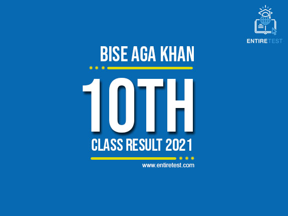 BISE Aga Khan 10th Class Result 2021 – Aga Khan Matric Result