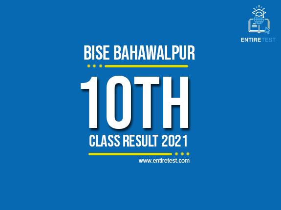 BISE Bahawalpur 10th Class Result 2021 – Bahawalpur Matric Result