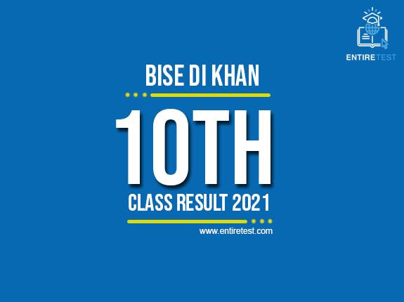 BISE DI Khan 10th Class Result 2021 – DI Khan Matric Result