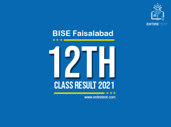 BISE Faisalabad 12th Class Result 2021 – FSC, ICOM, ICS, FA