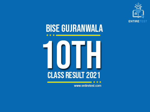 BISE Gujranwala 10th Class Result 2021 – Gujranwala Board Matric Result