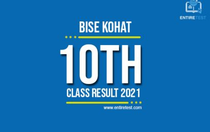 BISE Kohat 10th Class Result 2021 – Kohat Board Matric Result