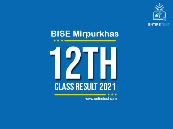 BISE Mirpurkhas 12th Class Result 2021 – FSC, ICOM, ICS, FA