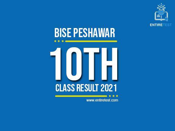BISE Peshawar 10th Class Result 2021 – Peshawar Matric Result