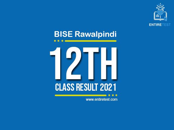 BISE Rawalpindi 12th Class Result 2021 – FSC, ICOM, ICS, FA