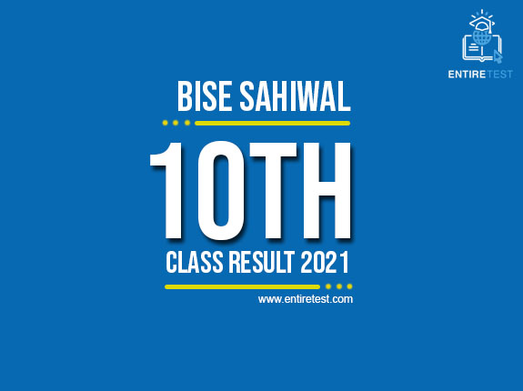 BISE Sahiwal 10th Class Result 2021 – Sahiwal Board Matric Result