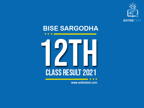 BISE Sargodha 12th Class Result 2021 – FSC, ICOM, ICS, FA – 2nd Year Result