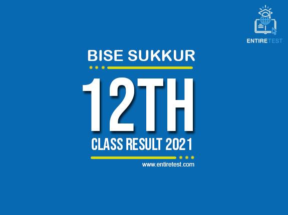 BISE Sukkur 12th Class Result 2021 – FSC, ICOM, ICS, FA