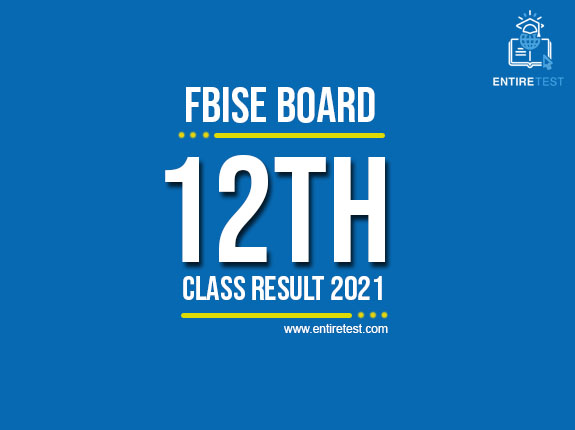 FBISE 12th Class Result 2021 – Federal Board 12th Result – Confirmed Date