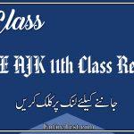 BISE AJK 11th Class Result 2021 - FSC, ICOM, ICS, FA