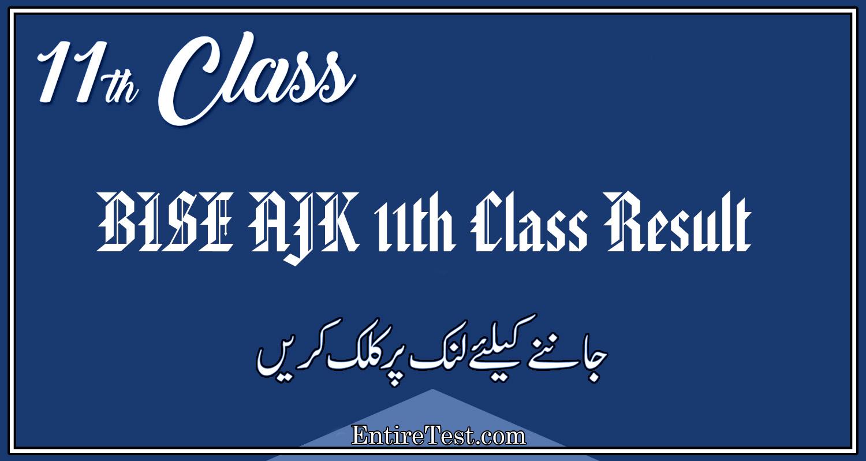 BISE AJK 11th Class Result 2021 – FSC, ICOM, ICS, FA