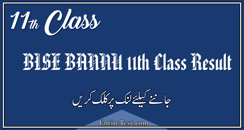 BISE BANNU 11th Class Result 2021 – FSC, ICOM, ICS, FA