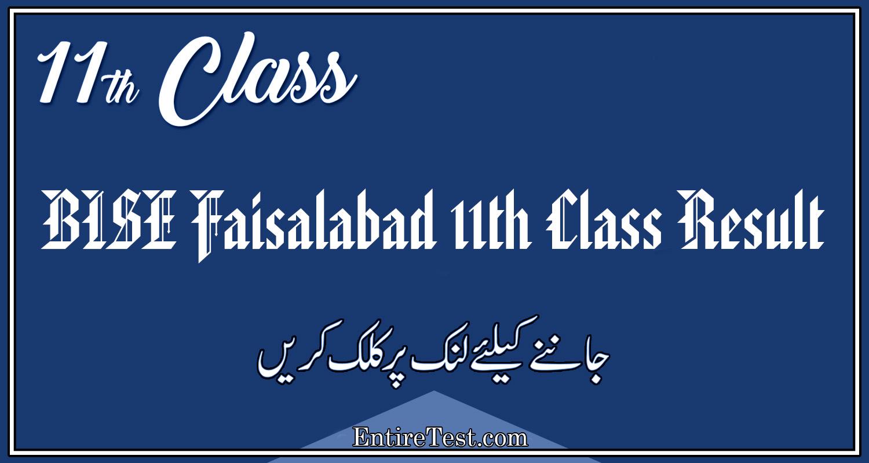 BISE Faisalabad 11th Class Result 2021 –  FSC, ICOM, ICS, FA