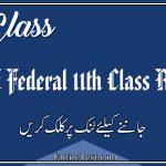 FBISE 11th Class Result 2021 - FSC, ICOM, ICS, FA - Fedral Board Result