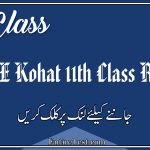 BISE Kohat 11th Class Result 2021 - FSC, ICOM, ICS, FA