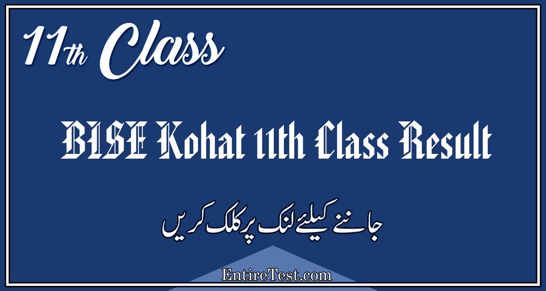 BISE Kohat 11th Class Result 2021 – FSC, ICOM, ICS, FA