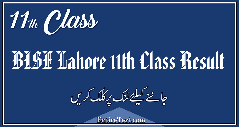 BISE Lahore 11th Class Result 2021 – FSC, ICOM, ICS, FA
