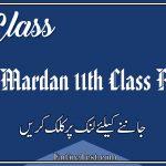 BISE Mardan 11th Class Result 2021 - FSC, ICOM, ICS, FA