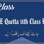 BISE Quetta 11th Class Result 2021 - FSC, ICOM, ICS, FA