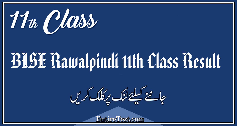 BISE Rawalpindi 11th Class Result 2021 – FSC, ICOM, ICS, FA