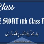 BISE Swat 11th Class Result 2021 - FSC, ICOM, ICS, FA