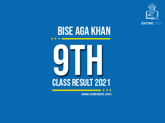 BISE Aga Khan 9th Class Result 2021 – SSC Part 1 Result – Check Online