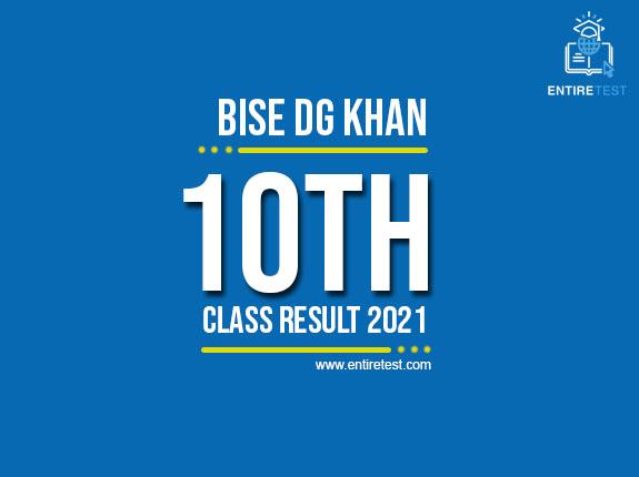 BISE Dg Khan 10th Class Result 2021 – Dg Khan Matric Result