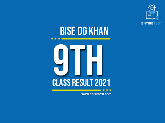 BISE DG Khan 9th Class Result 2021 – SSC Part 1 Result – Check Online