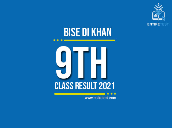 BISE DI Khan 9th Class Result 2021 – SSC Part 1 Result – Check Online