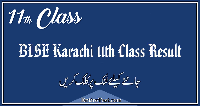 BISE Karachi 11th Class Result 2021 – FSC, ICOM, ICS, FA