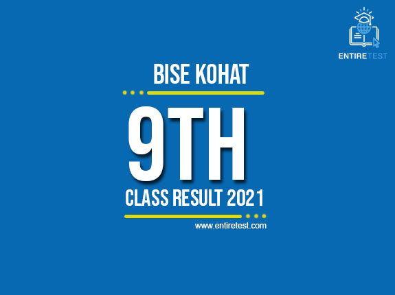 BISE Kohat 9th Class Result 2021 – SSC Part 1 Result – Check Online