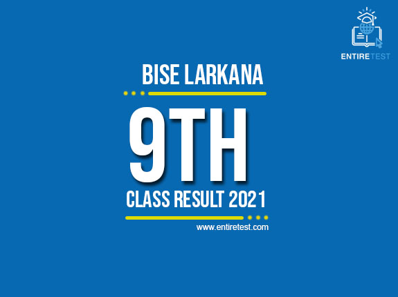 BISE Larkana 9th Class Result 2021 – SSC Part 1 Result – Check Online