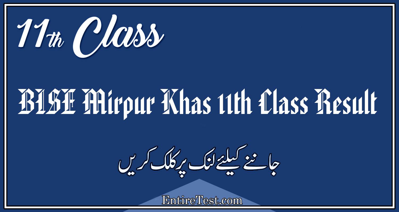 BISE Mirpur Khas 11th Class Result 2021 – FSC, ICOM, ICS, FA