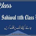 BISE Sahiwal 11th Class Result 2021 - FSC, ICOM, ICS, FA
