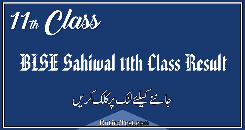BISE Sahiwal 11th Class Result 2021 – FSC, ICOM, ICS, FA